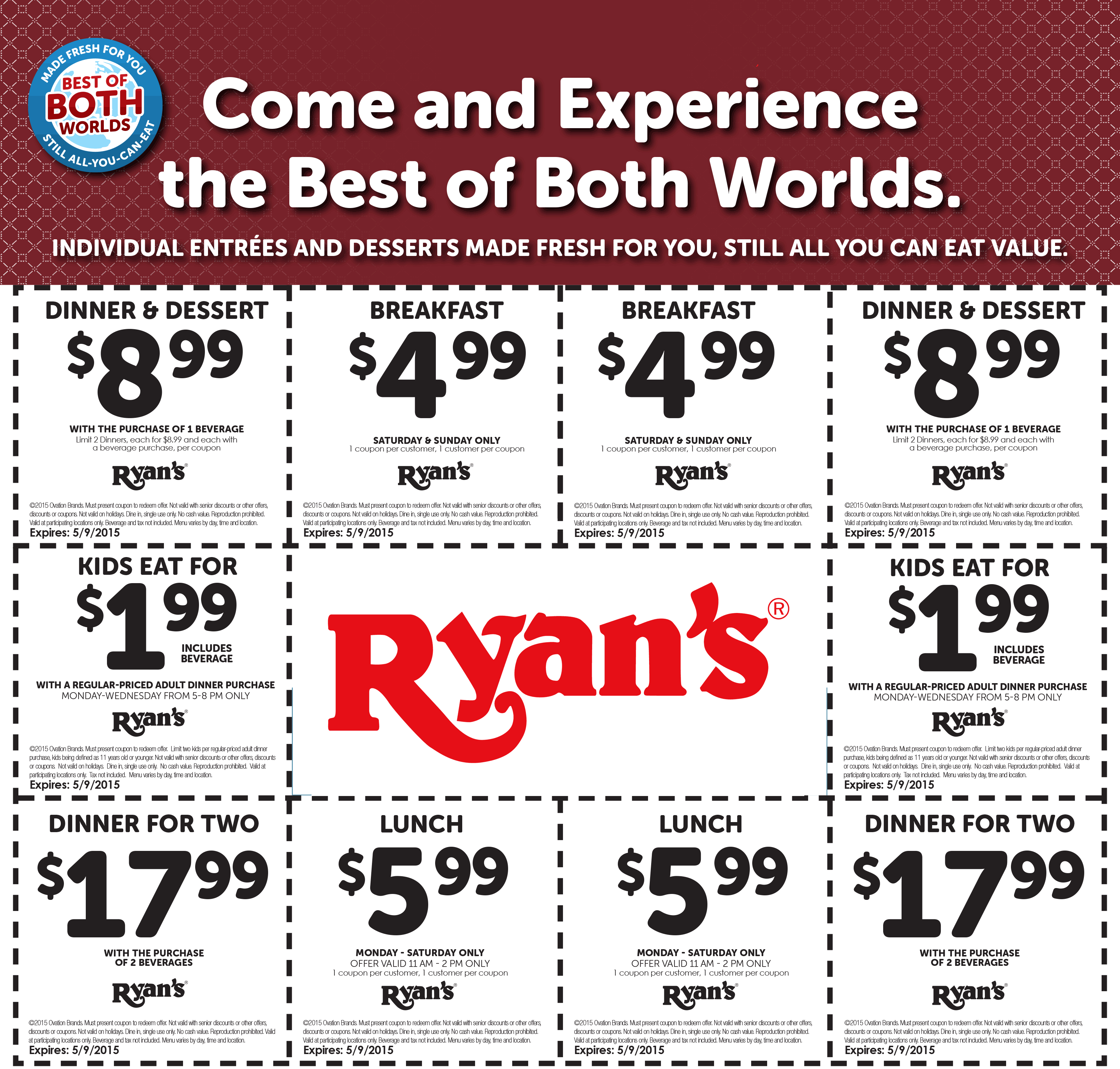 Print out coupons for Ryan's. BeFrugal updates printable coupons for Ryan's every day. Print the coupons below and take to a participating Ryan's to save.