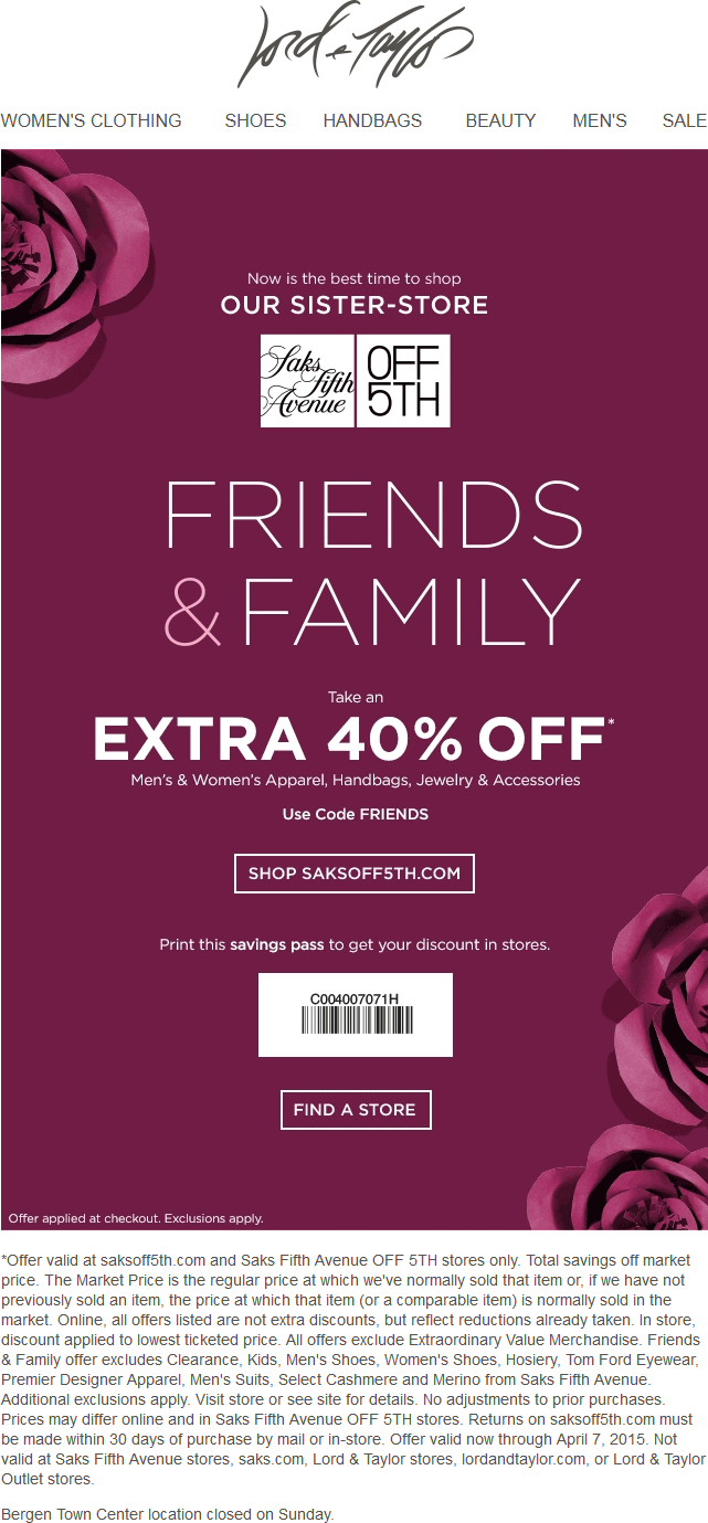 OFF5TH.com Promo Coupon Extra 40% off at Saks OFF 5TH, or online via promo code FRIENDS