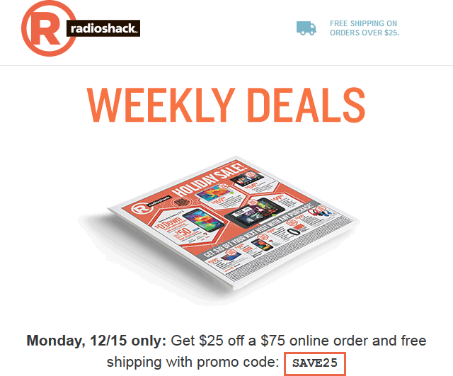 RadioShack.com Promo Coupon $25 off $75 online today at Radio Shack via promo code SAVE25