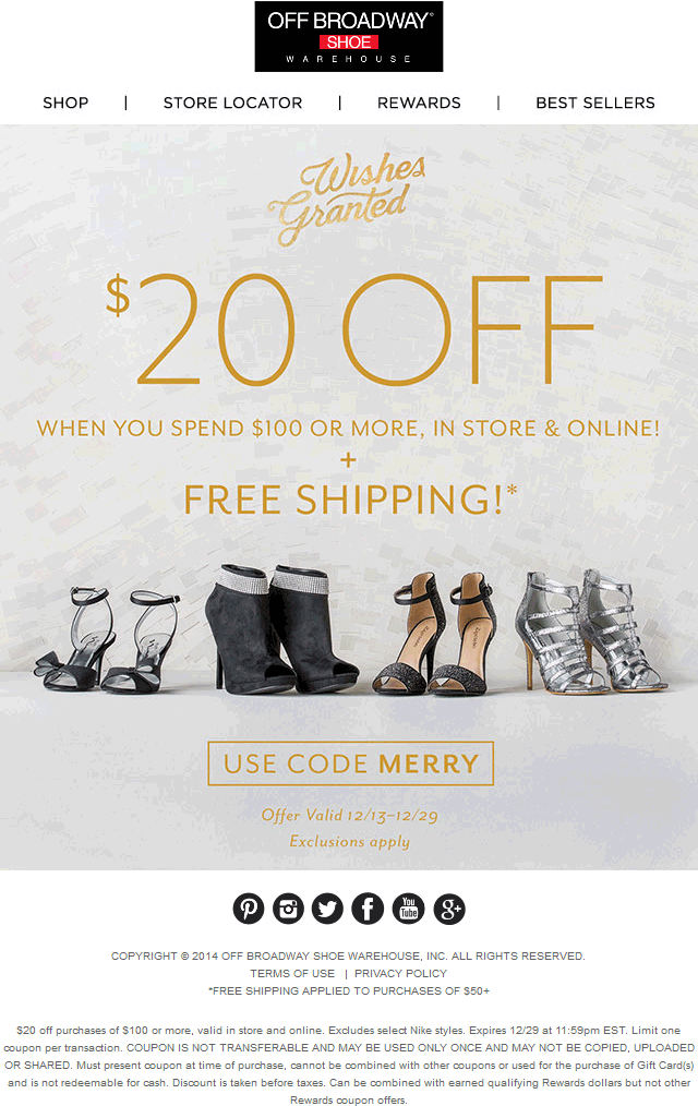 OffBroadwayShoewarehouse.com Promo Coupon $20 off $100 at Off Broadway Shoes, or online via promo code MERRY