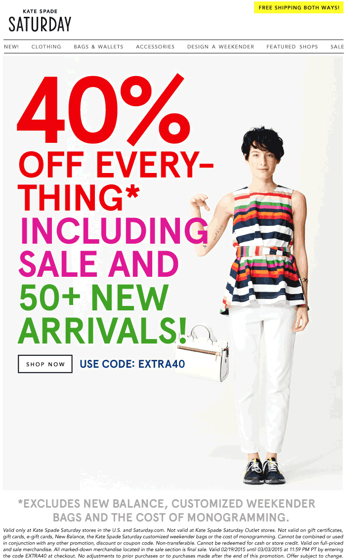 KateSpadeSaturday.com Promo Coupon 40% off everything at Kate Spade Saturday stores, or online via promo code EXTRA40