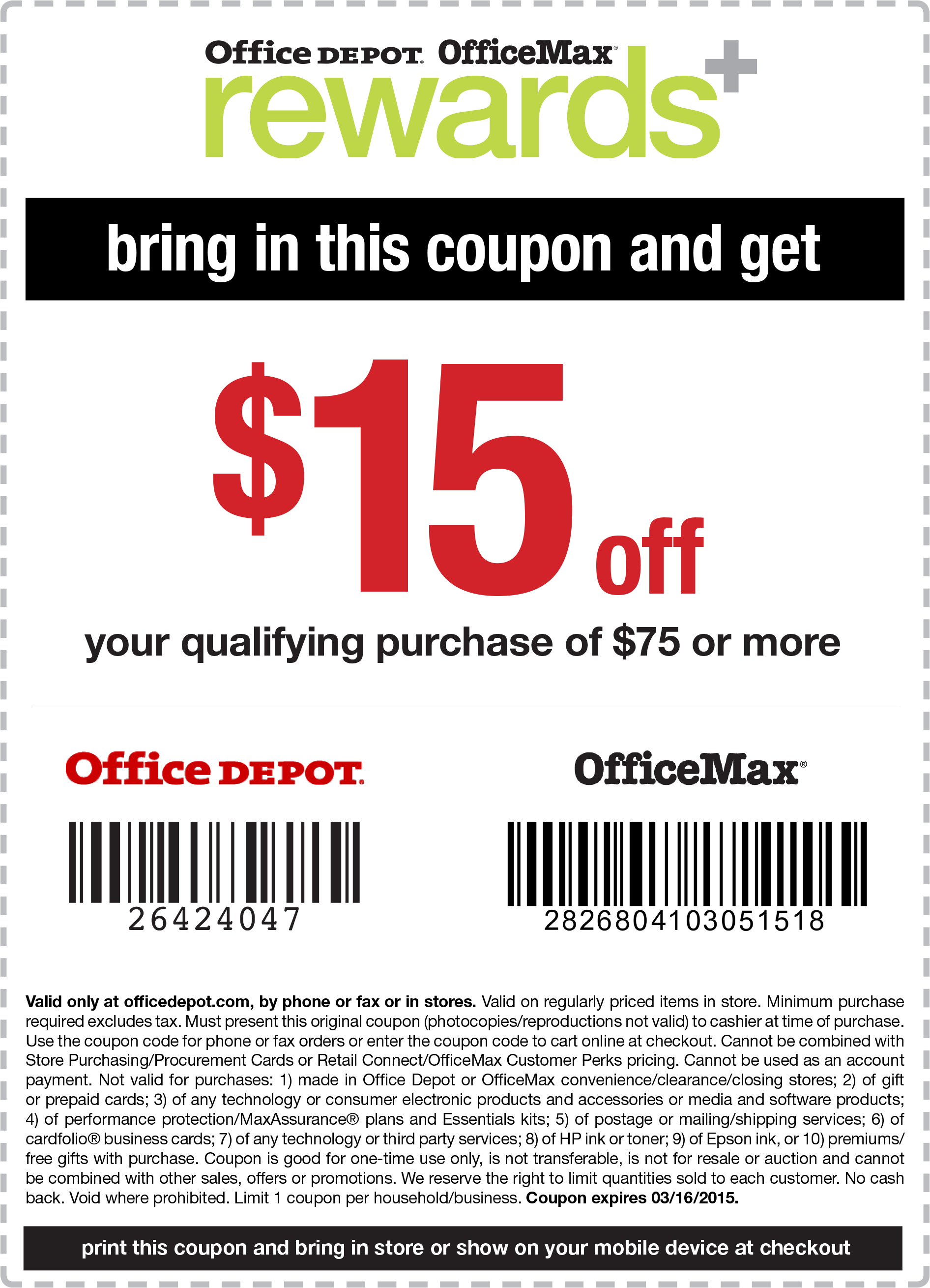 OfficeMax.com Promo Coupon $15 off $75 at Office Depot & OfficeMax, or online via promo code 26424047